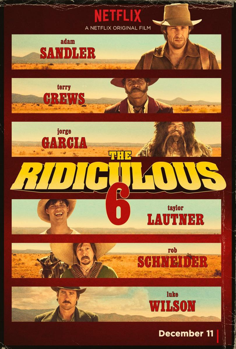 THE RIDICULOUS 6 (NETFLIX) (2015)